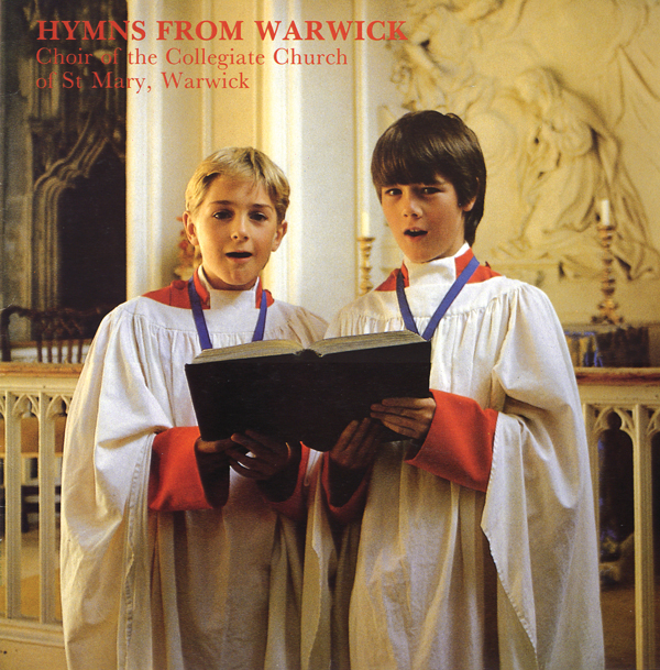 1987 Hymns from  Warwick – St Mary's  Warwick Choir – Abbey