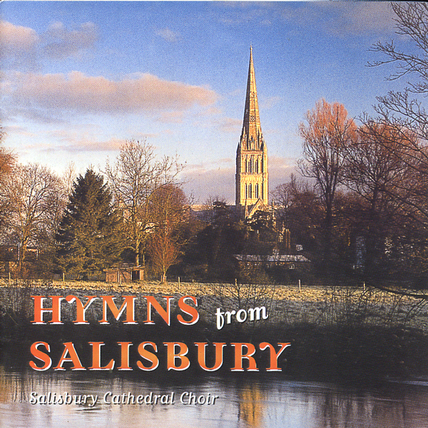 1999 Hymns from Salisbury – Salisbury Cathedral  Choir - EMI