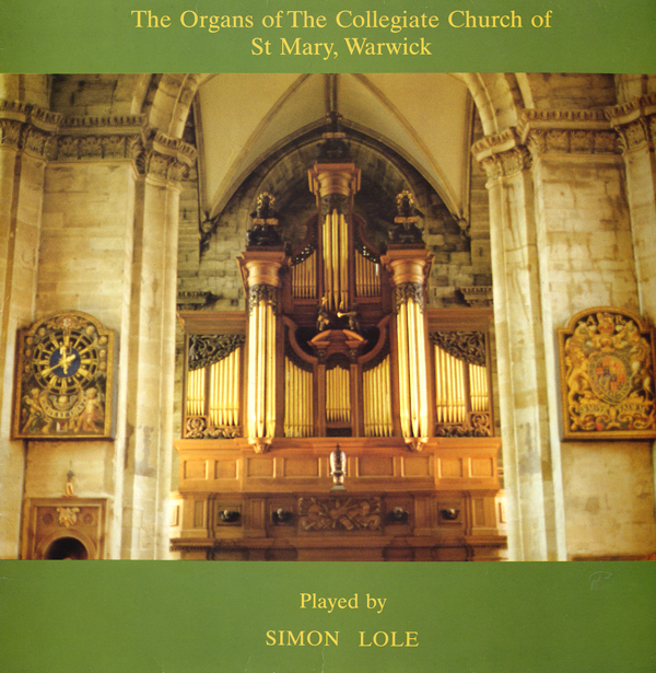 1988 Organ Music from Warwick – Simon Lole  (Organ) - Abbey